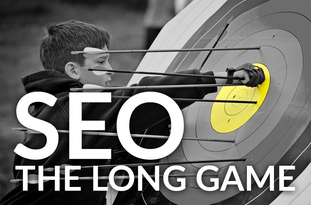 SEO: The Long Game